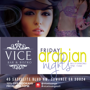 Atlanta Gwinnett Hookah bar lounge VICE FLYERS7-01